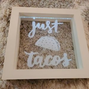 "LED ""Just Tacos"" light up white box sign"